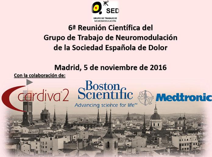 6ª Reunión Científica del Grupo de Trabajo de Neuromodulación de la Sociedad Española de Dolor