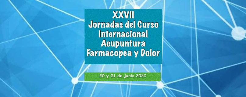 XXVII Jornadas del Curso Internacional Acupuntura Farmacopea y Dolor